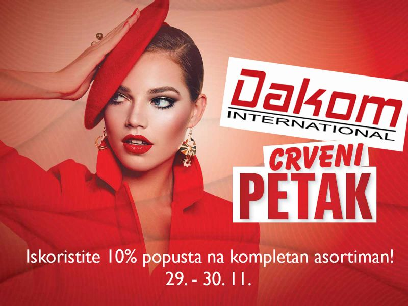 Dakom International - Crveni petak